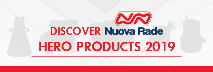 It's time to discover the Nuova Rade Hero Products 2019!